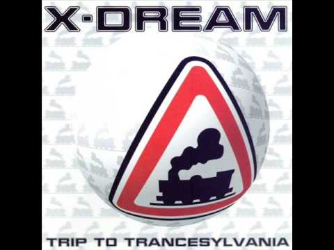 X Dream - Trancesylvania XPress (Tunnel 93)