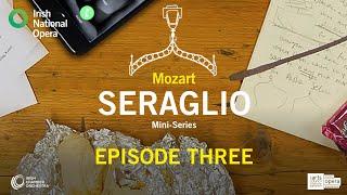 Seraglio, the Mini-Series Episode 3