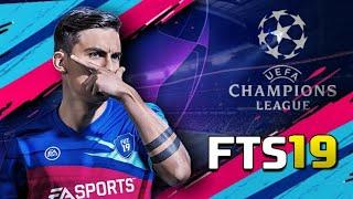 FTS 19 MOD UEFA CHAMPIONS LEAGUE | 300MB OFFLINE