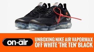 SBROnAIR Vol. 61 - Unboxing Nike Air Vapormax OFF WHITE 'The Ten' 2018 #piranomeuair