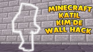 KATİL KİM WALL HACK TROLL İLE ÖLDÜRME!!! 2017 Video
