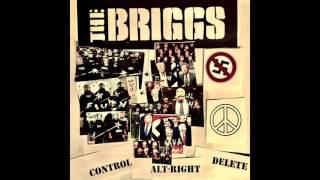 The Briggs - Control Alt-Right Delete (Audio Only)