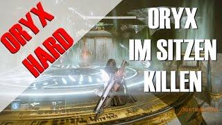 Die einfachste Oryx Hard Taktik - Oryx im Sitzen killen! - MEGA CHILLER GUIDE | Deutsch | HD