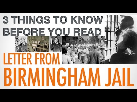 3 Things to Know Before You Read Letter from Birmingham Jail - Conley