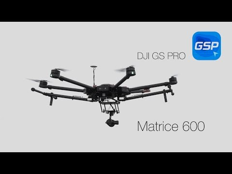 DJI GS PRO and Matrice 600 - review