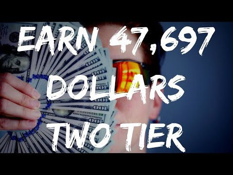 EARN $47,697 BY REFERRING AFFILIATES TO TWO TIER PROGRAMS!