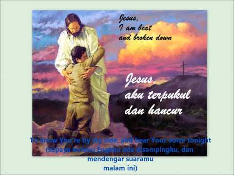 Jesus Hold Me Now - Indonesia Christians