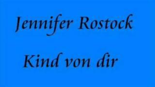 Jennifer Rostock - Kind von dir