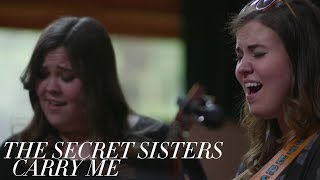 the secret sisters carry me official video