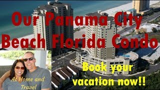 Our Panama City Beach Condo. Luxurious vacation rental. Book now!