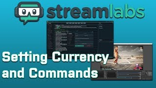 Streamlabs Chatbot:  Setting Currency and Commands thumbnail