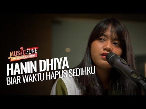 Download  Hanin Dhiya - Biar Waktu Hapus Sedihku - Live at  ZONE Gratis, download lagu terbaru