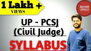 SYLLABUS OF UTTAR PRADESH CIVIL JUDGE EXAM (UP-PCSJ)