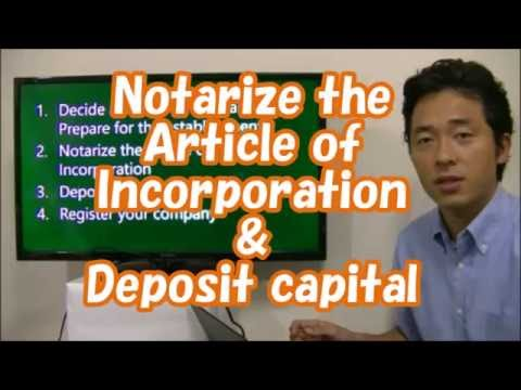 #003  Notarize the  Article of  Incorporation  & Deposit capital - Start Business in Tokyo