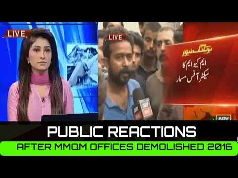 Public Reactions After MQM Offices Demolished in Karachi 28th aug 2016