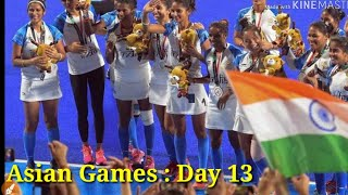 Asian Games : Day 13