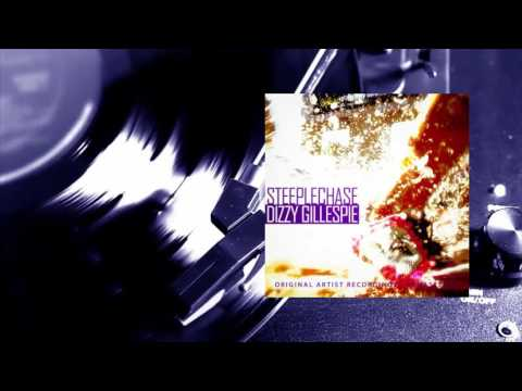 Dizzy Gillespie - Steeplechase (Full Album)