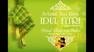Ucapan Selamat Idul Fitri 1438H 3BTV