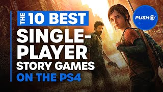 Top 10 Best Single Player Story Games For Ps4 | Playstation 4