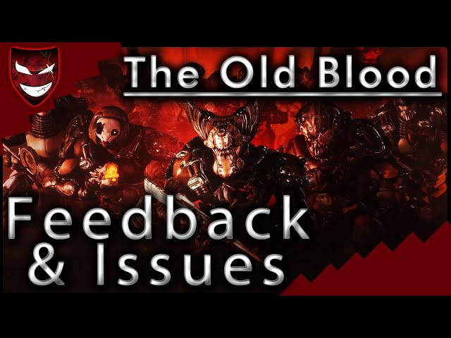 The Old Blood: Critical Feedback