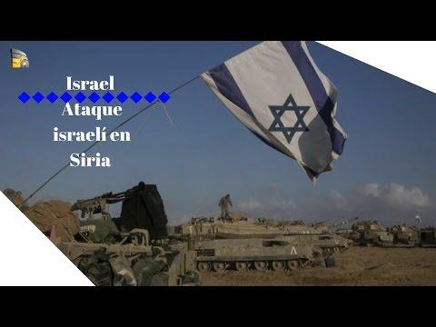Israel. Ataque israelí en Siria incrementa tensiones
