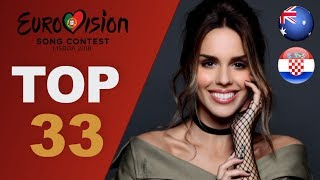 Eurovision 2018: top 33 songs so far (W/ comments)