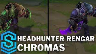 Headhunter Rengar Chroma Skins