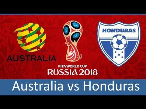 Australia vs Honduras | 15/11/2017 | FIFA World Cup 2018 Play-off