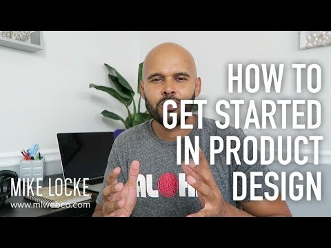 How to Get Started in Becoming a Product Designer - UI/UX Design