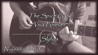 "47. ""Viva Forever"" - The Spice Girls (Cover Guitar Acoustic)"