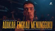 Naim Daniel - Adakah Engkau Menungguku feat. Tuju (Official Music Video)