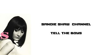 Sandie Shaw - Tell The Boys.flv