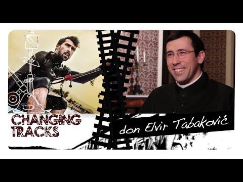 Changing Tracks: don Elvir Tabaković