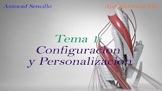 Autocad desde Cero Tema 1 - Configuracion y Personalizacion del Autocad