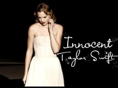Taylor Swift Innocent Traduction Youtube