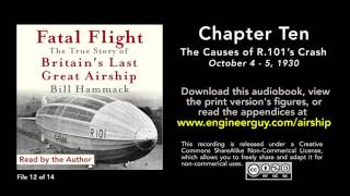 Fatal Flight audiobook: Chapter Ten: The Causes of R.101's Crash (12/14)