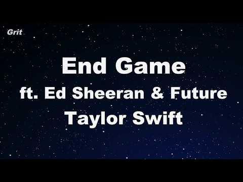 End Game ft. Ed Sheeran & Future -Taylor Swift Karaoke 【No Guide Melody】 Instrumental
