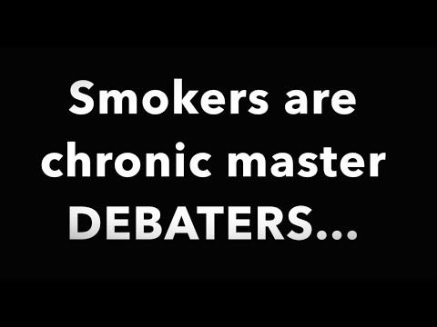 smokers-are-chronic-master-debaters