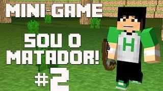 Minecraft Minigame - Sou muito matador! #2