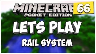 [0.11.0] Minecraft PE | Lets Play! | RAIL SYSTEM | EP 66