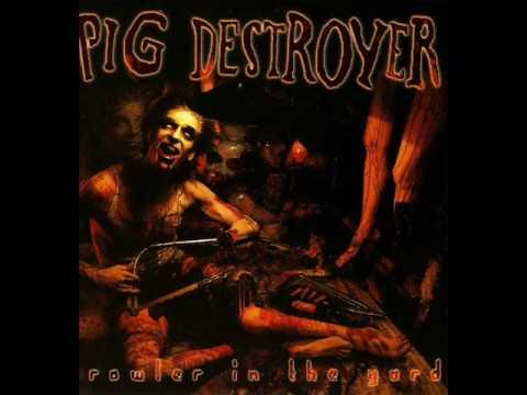 Pig Destroyer Starbelly