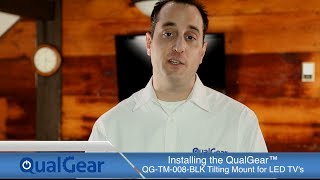 Installation of QualGear™ QG-TM-008-BLK Tilting Wall Mount for most 37 to 70-Inch LED TVs