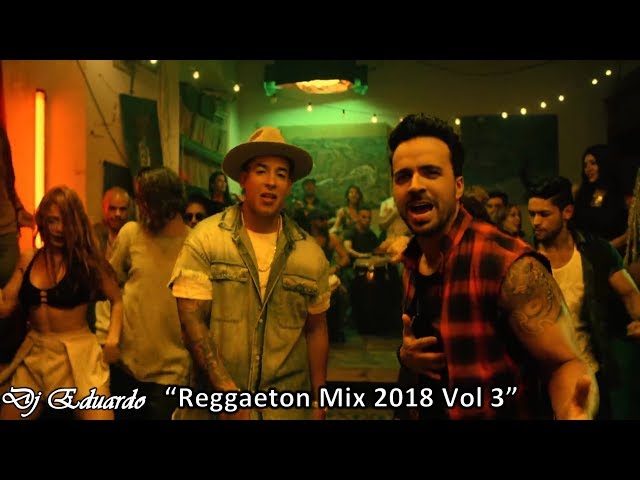 Reggaeton Mix 2018 Vol 3 HD Luis