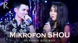 Jo'rabek Qodirov - Mikrofon SHOU 2018 | Журабек Кодиров - Микрофон ШОУ 2018