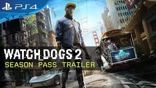 Watch Dogs 2 - Season Pass Trailer
