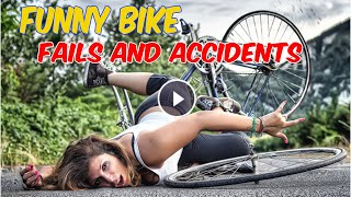 Funny Bike Fails and accidents