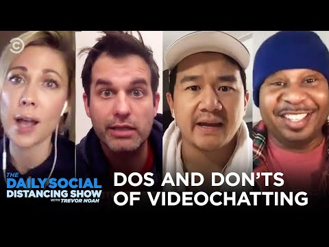dos-&-don'ts-of-video-chatting-|-the-daily-social-distancing-show
