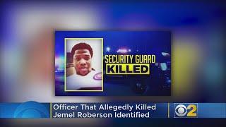 Cop In Fatal Shooting Of Jemel Roberson Identified