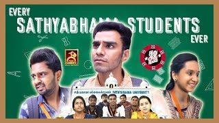 Every Sathyabhama College Students Ever | Idhu Adhu Illa #1 | Black Sheep