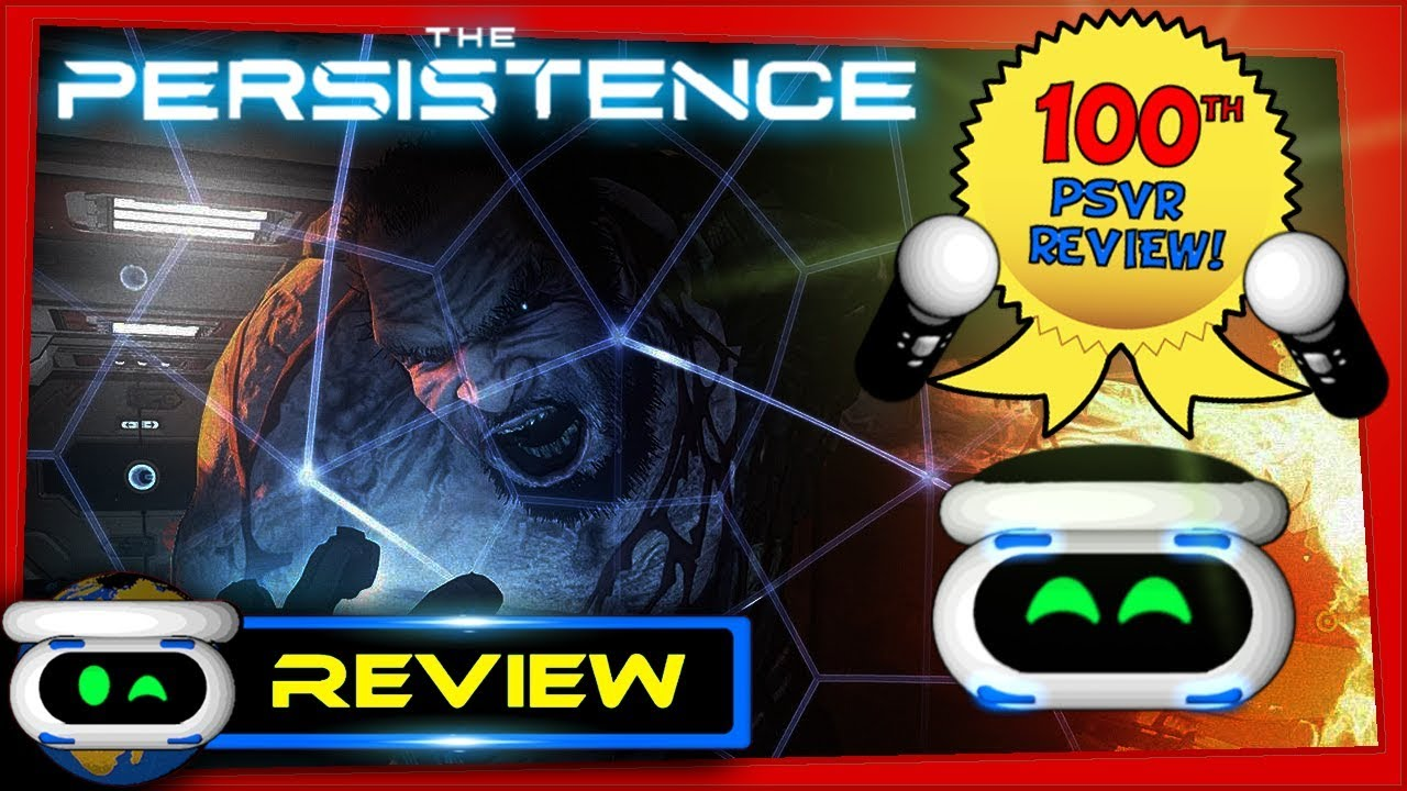 The Persistence PSVR Review -100th Review Special!-
